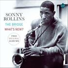 The Bridge/Whats New von Sonny Rollins (2015)