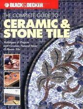 The Complete Guide to Ceramic & Stone Tile Black & Decker