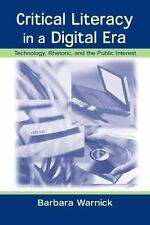 Critical Literacy in A Digital Era: Technology, Rhetoric, and the Publ-ExLibrary