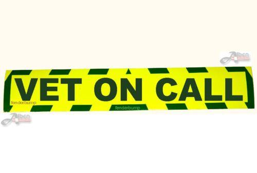 STICKER VET ON CALL CAR SIGN ANIMAL HORSE CAT DOG SAFETY VETS EQUIPMENT SG11