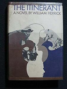 The Itinerant [Hardcover] [Jan 01, 1967] Herrick, William