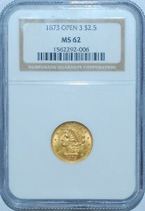 1873 Open 3 NGC MS62 $2.50 Gold Liberty Head Quarter Eagle