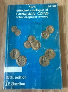 1978 Standard Catalogue Of Canadian Coins Tokens And Paper Money Charlton Ebay
