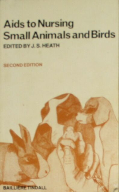 Aids to Nursing Small Animals and Birds, , Very Good Book