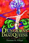 Dungeons and Dragqueens: A Tony Allegro Mystery by Thomas R Filippi (Hardback, 2002)