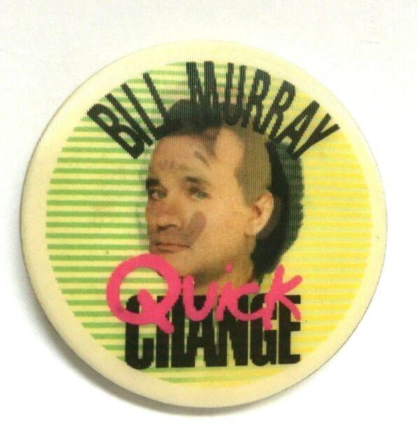 Bill Murray Quick Change 1990 Pinback Button Warner Bros