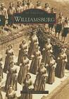 Williamsburg by Will Molineux (Paperback / softback, 2001)