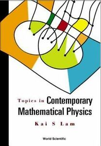 Topics-in-Contemporary-Mathematical-Physics-by-Kai-Sin-Lam-2003-Paperback