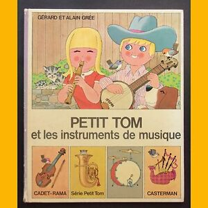 PETIT-TOM-ET-LES-INSTRUMENTS-DE-MUSIQUE-Alain-et-Gerard-Gree-1973