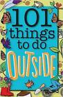 101 Things to Do Outside by Weldon Owen Limited (UK), Sue Grabham (Paperback, 2016)