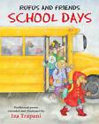 Rufus and Friends: School Days by Iza Trapani (Paperback, 2010)