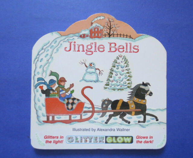 Jingle Bells : Glitter Glow by Brooke House Staff (1996, Board Book)