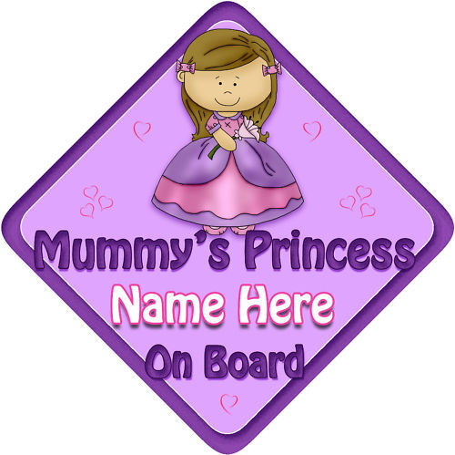 Personalised Baby On Board Car Sign Mummy/'s Princess P//