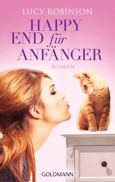 Happy End für Anfänger von Lucy Robinson (2013, Taschenbuch) UNGELESEN