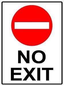 no exit sign 300 x 225mm metal sign road traffic no exit safety rh ebay com au