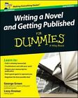 Writing a Novel & Getting Published For Dummies by George Green, Lizzy E. Kremer (Paperback, 2014)