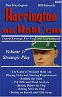 Harrington on Hold 'em: Expert Strategy for No Limit Tournaments: v. 1: Strategic Play by Dan Harrington, Bill Robertie (Paperback, 2004)