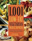 1,001: 1,001 Low-Fat Vegetarian Recipes : Great Choices for Delicious, Healthy Plant-Based Meals (2013, Paperback)