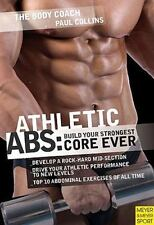 Athletic Abs: Build Your Strongest Core Ever (Body Coach)-ExLibrary