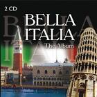 Bella Italia-The Album von Various Artists (2014)