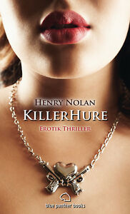 KillerHure-Erotik-Thriller-von-Henry-Nolan-blue-panther-books