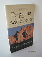 Preparing For Adolescence: Caution Changes Ahead By James C. Dobson