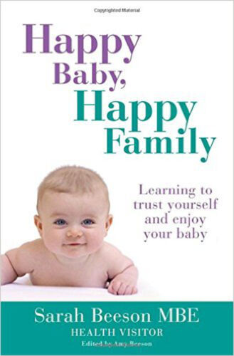 B Happy Family: Learning to trust yourself and enjoy your baby Happy Baby New