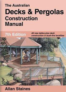 The australian decks and pergolas construction manual staines.