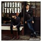 Singing for Strangers 0602537806669 by Hudson Taylor CD