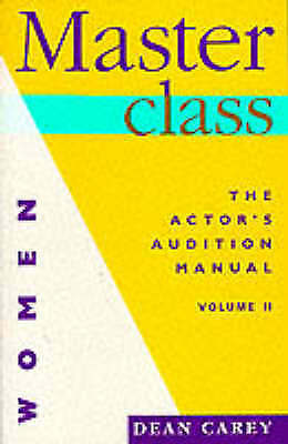 1 of 1 - Masterclass: v.2: Women by Dean Carey...ACTOR'S AUDITION MANUAL...VGC..mnf205