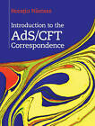 Introduction to the ADS/CFT Correspondence by Horatiu Nastase (Hardback, 2015)