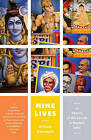 Nine Lives: In Search of the Sacred in Modern India by William Dalrymple (Paperback / softback)