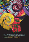 The Architecture of Language by Quincy Troupe (Paperback / softback, 2006)