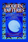 Modern Batteries: An Introduction to Electrochemical Power Sources by C. Vincent, Bruno Scrosati (Paperback, 1997)