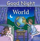 Good Night World by Adam Gamble (Hardback, 2008)