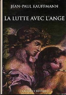 La Lutte avec l'ange von Jean-Paul Kauffmann   Buch   Zustand gut