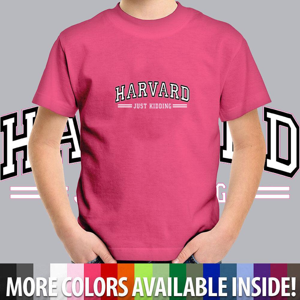 Harvard Just Kidding Funny Humor Law University Toddler Kid Boy Girl Tee T-Shirt