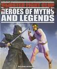 Heroes of Myths and Legends by Professor of Latin David West, Anita Ganeri (Hardback, 2011)