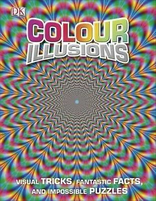 (good)-colour Illusions: Visual Tricks, Fantastic Facts, And Impossible Puzzles Glanzend
