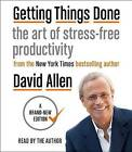 Getting Things Done: The Art of Stress-Free Productivity by David Allen (CD-Audio, 2016)