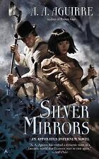 Silver Mirrors (An Apparatus Infernum Novel)
