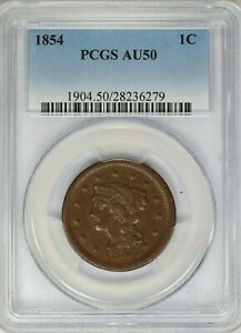 1854 PCGS 1C Braided Hair Large Cent/Penny About Uncirculated AU50
