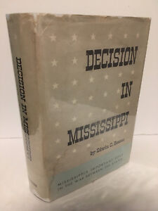 Decision-in-Mississippi-by-Edwin-C-Bearss-1962-Hardcover-1st-Edition