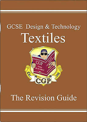 GCSE Design and Technology Textiles: Revision Guide by CGP Books (Paperback,...