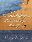 The Next Step...Ordained by Deity: Exposing God's Power in Your Spiritual Journey by Nancy Dempsey (Paperback, 2011)
