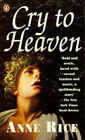 Cry to Heaven by Anne Rice (Paperback, 1991)
