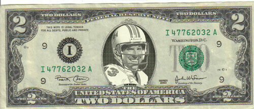 Dolphins Dan Marino $2 Bill Mint Celebrity Bengals