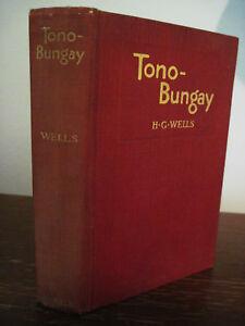 TONO-BUNGAY-H-G-Wells-RARE-Edition-CLASSIC-Antique