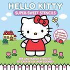 Hello Kitty Super-Sweet Stencils by ABRAMS (Hardback, 2013)