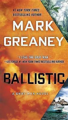 Ballistic (Gray Man), Greaney, Mark, Good Book